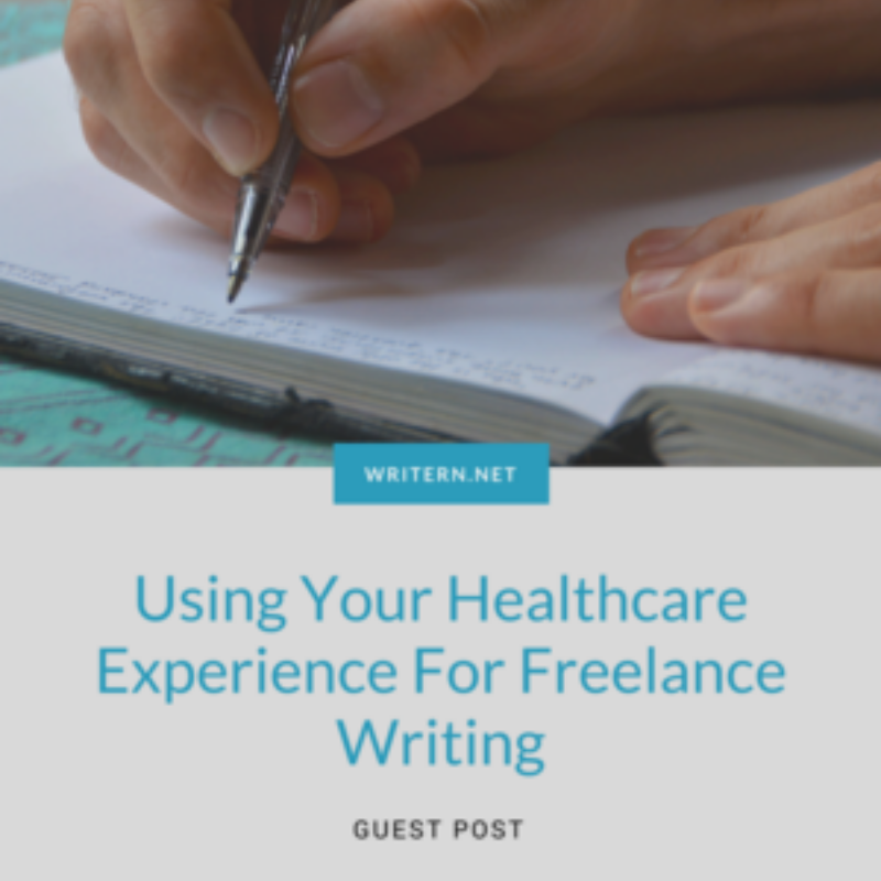 healthcare experience for writing